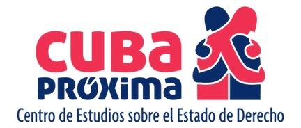 Cuba Próxima - Centro de Estudios sobre el Estado de Derecho