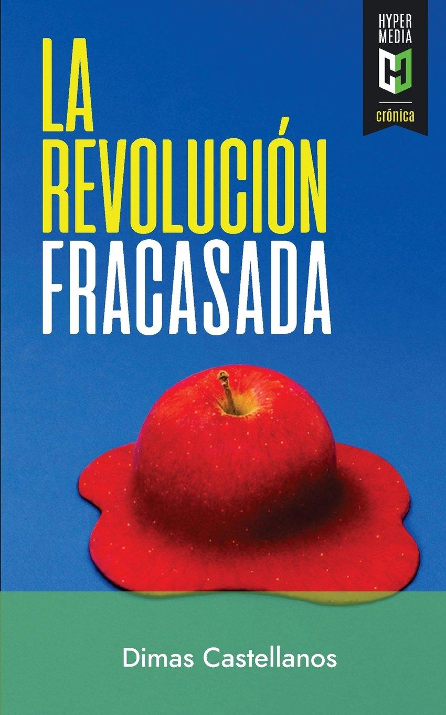 Portada del libro La Revolucion Fracasada